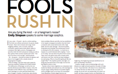 Sunday Mag: Fools rush in